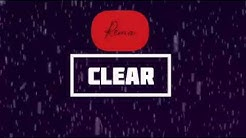 REMA - CLEAR Lyrics video Official