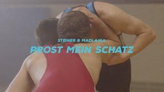 Steiner & Madlaina - Prost mein Schatz