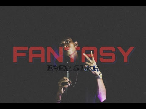 Ever Slkr - Fantasy ( Official Music Video )