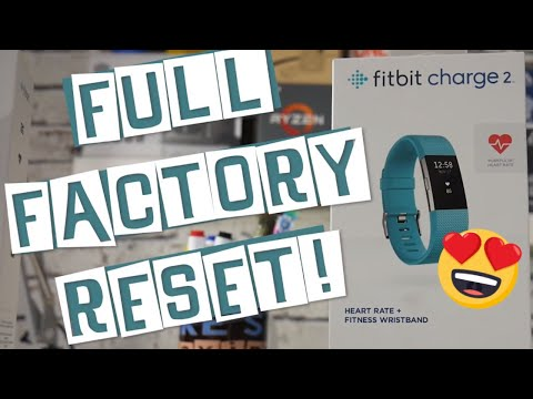 Fitbit Charge 2 Full Factory Reset And Account Removal
