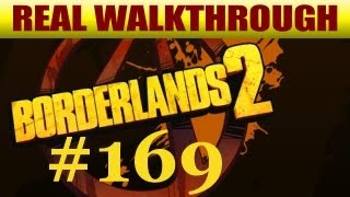 Borderlands 2 - Where Angels Fear To Tread 1 [#169]
