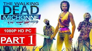 The Walking Dead Michonne Gameplay Walkthrough Part 1 [1080p HD PC] - No Commentary