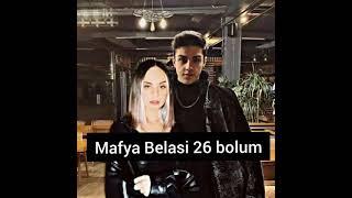 {Mafya Belasi} 26 Bolum