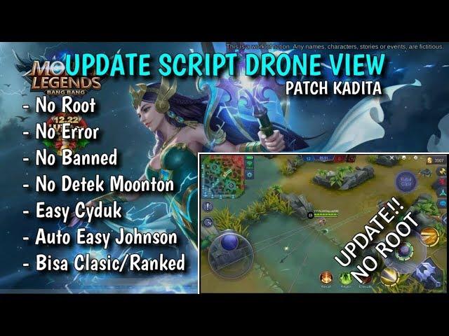 SCRIPT DRONE VIEW MOBILE LEGENDS PATCH KADITA!! TUTORIAL SCRIPT MOBILE LEGENDS!!