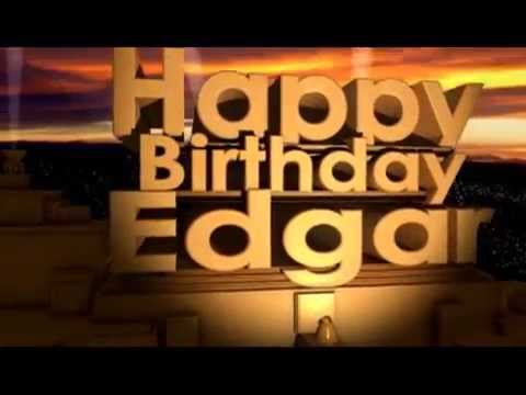 Happy Birthday Edgar Youtube