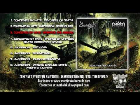 CONCEIVED BY HATE / AKHERON - Coalition Of Death (Full Album)