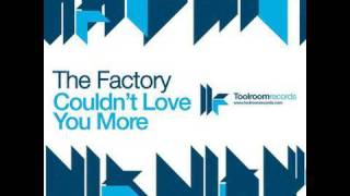 The Factory - Couldn