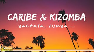 Caribe & Kizomba - Bachata, Rumba, Menehito