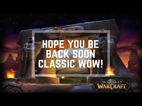 """Classic WoW """"Demo"""" is OVER! Let's hope Alpha Testing happens soon!"""