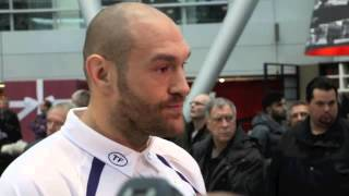 TYSON FURY - 'I KNOW HE'LL FIGHT. BECAUSE IF HE PULLED OUT HE'D BE CALLED CHICKEN-KLITSCHKO FOREVER'