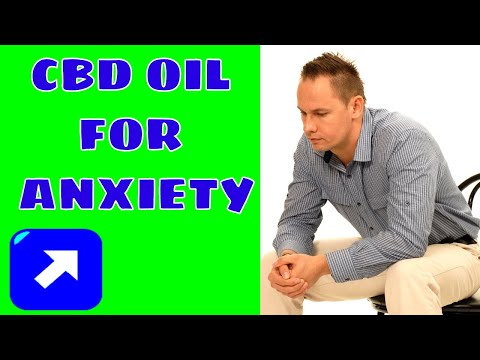 CBD Oil for Anxiety! Does it REALLY WORK ? (2018)