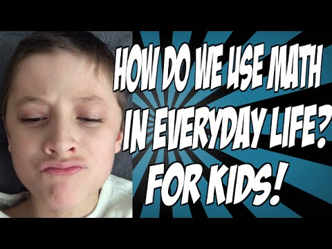 How Do We Use Math in Everyday Life? For Kids! - YouTube