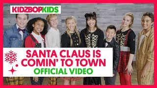KIDZ BOP Kids - Santa Claus is Coming to Town (Acapella) [KIDZ BOP Christmas]]