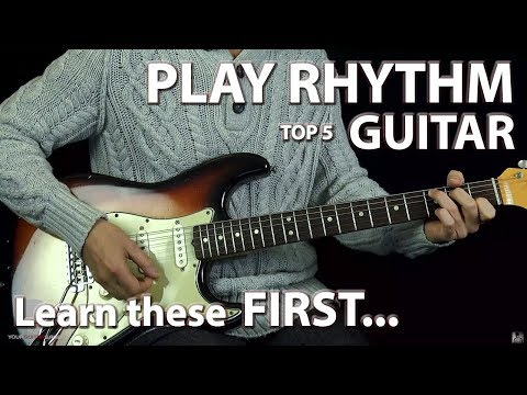 Top 5 Things You Should Know to Play Rhythm Guitar