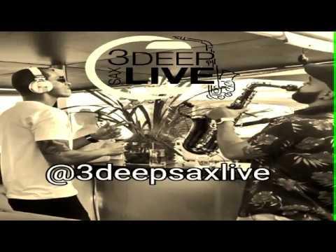 3DEEP SAX LIVE - REMIXES PROPRIOS