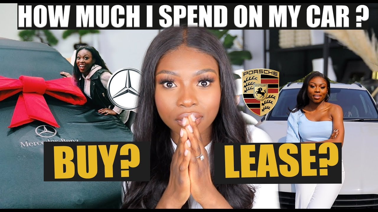 Showing what I really spent and the TRUE COST of LEASING vs BUYING A CAR- which is better?