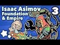 Isaac Asimov - Foundation & Empire - Extra Sci Fi - #3