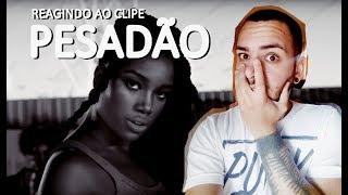 Baixar IZA - Pesadão ( Participação especial Marcelo Falcão) (REACTION)