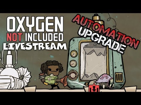 Making Circuits?! - Oxygen Not Included Gameplay - Automation Upgrade - Livestream