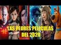 LAS PEORES PELÍCULAS DEL 2020