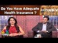 Money Money Money: The Fineprint on Healthcare Insurance Policies | Rahul Agarwal | CNBC TV18