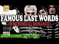 My Chemical Romance - Famous Last Words - BASS Tutorial [With Tabs] - Play Along