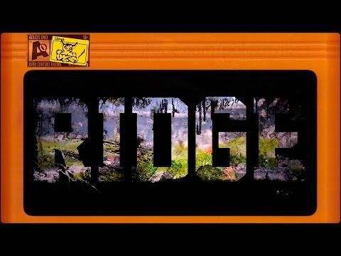 Ridge - Приключенческий Хоррор Made in Russia...