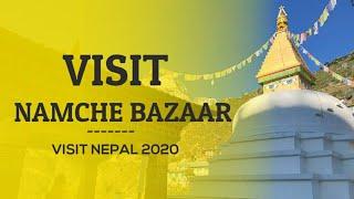 Travel in Nepal | Namche Bazaar |Visit Nepal 2020