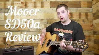 The BEST Acoustic Guitar Amp for under £400?? - Mooer SD50A Gear Review