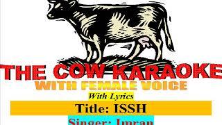 Issh | ইশ্ | Imran | Koushani | Bangla new Karaoke Full