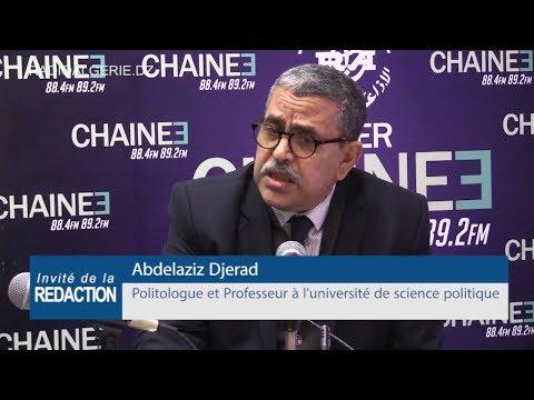 Abdelaziz Djerad Politologue et Professeur à l'université de science politique