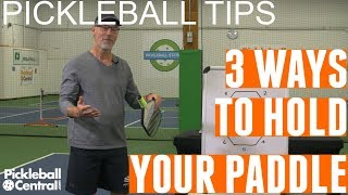 Three Ways to Grip Your Pickleball Paddle: Continental, Western, Eastern