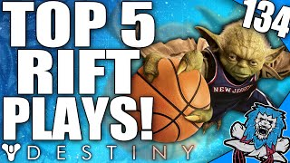 "Destiny: ""6 Man Slam Dunk"" Amazing Top 5 Rift Plays Of The Week / Episode 134"