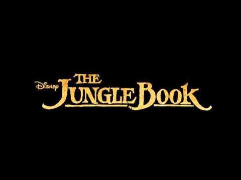 THE JUNGLE BOOK 2015 soundtrack- Mowgli theme ( fan made )