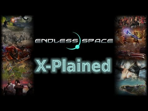 Games X-Plained: Let's Play Endless Space, Part 1