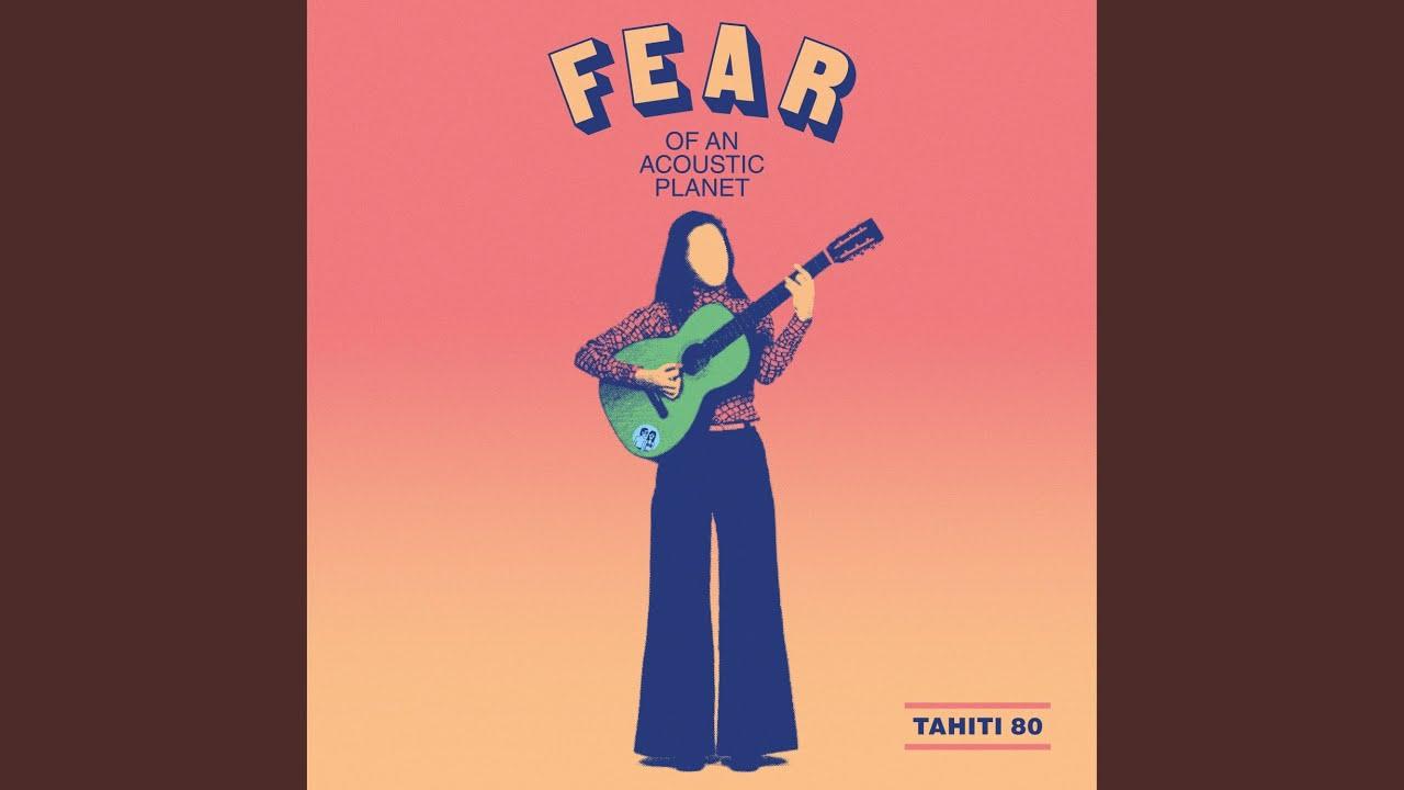 Tahiti 80 - 1000 Times (Acoustic Version)