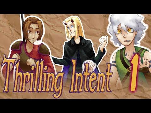 Thrilling Intent - EP 1: Idiot, Devil, Drunkard
