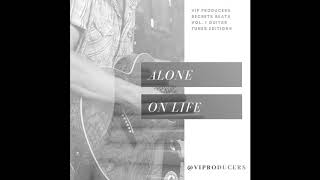VIP PRODUCERS - SECRETS BEATS VOL. 1 - ALONE ON LIFE BEAT UNTAGGED DOWNLOAD FREE!