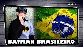 BATMAN BRASILEIRO | The Brazilian Batman