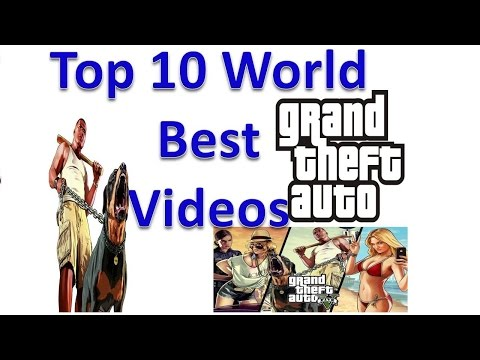 Top 10 World GTA Grand Thief Auto Compilation Videos