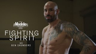 UFC 245: Ben Saunders - Fighting Spirit | Presented By Modelo