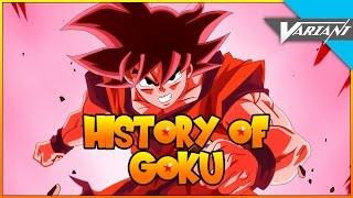 History Of Goku!