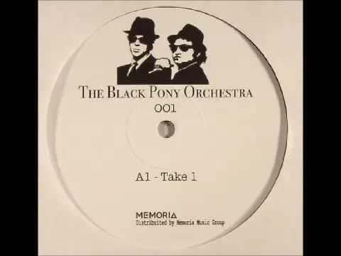 The Black Poney Orchestra - Take 2 [BPO001]