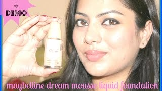 MAYBELLINE DREAM MOUSSE LIQUID FOUNDATION REVIEW amp DEMO