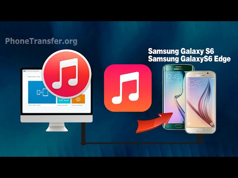How to Sync iTunes Music with Galaxy S6 Edge, Copy Playlist from iTunes to Samsung Galaxy S6 (Edge+)