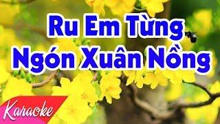 KARAOKE | Ru Em Từng Ngón Xuân Nồng - St. Trịnh Công Sơn | Beat Chuẩn