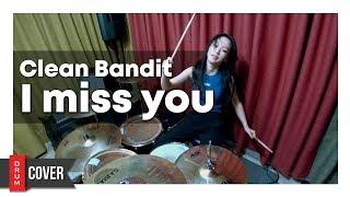 Clean Bandit - I miss you (feat. Julia Michaels) [Joe Maz Remix]  | HYEJIN DRUM COVER🥁