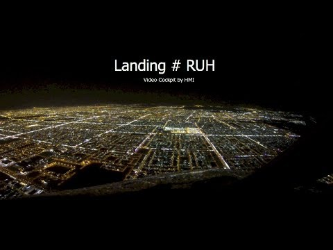 Landing at Riyadh (RUH) Saudi Arabia - RWY15L (Cockpit ...