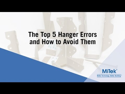 JOBSITE TIPS - Top 5 Joist Hanger Errors