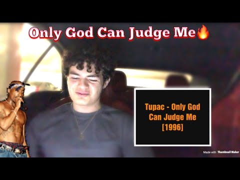 TEENAGER (REACTS) To 2Pac - Only God Can Judge Me